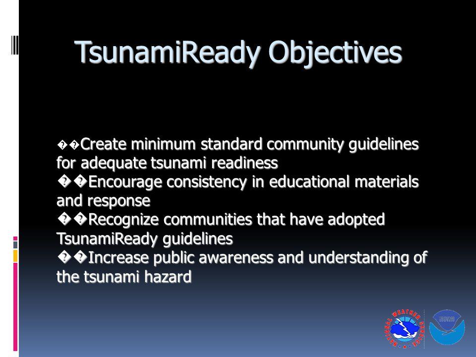 TsunamiReady Objectives