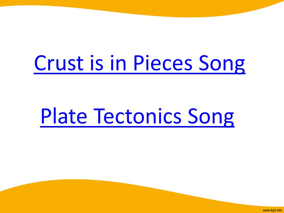 Crust is in Pieces Song Plate Tectonics Song