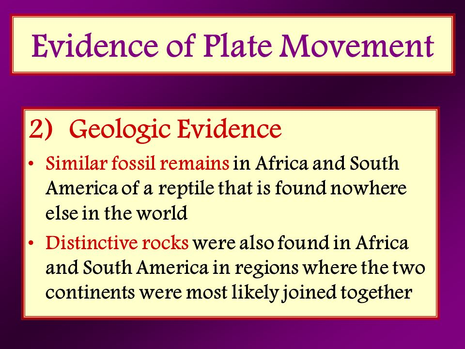 Evidence of Plate Movement