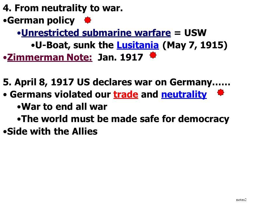 Unrestricted submarine warfare = USW