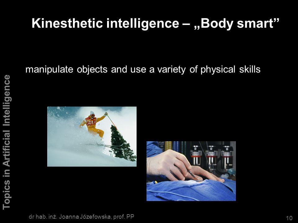 "Kinesthetic intelligence – ""Body smart"