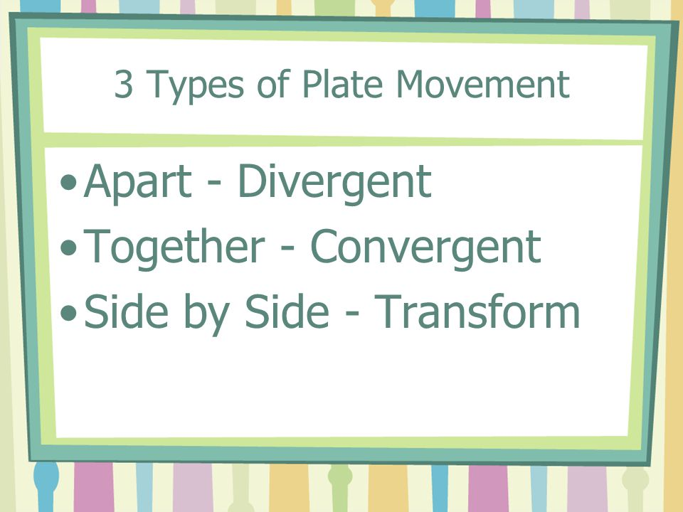 3 Types of Plate Movement