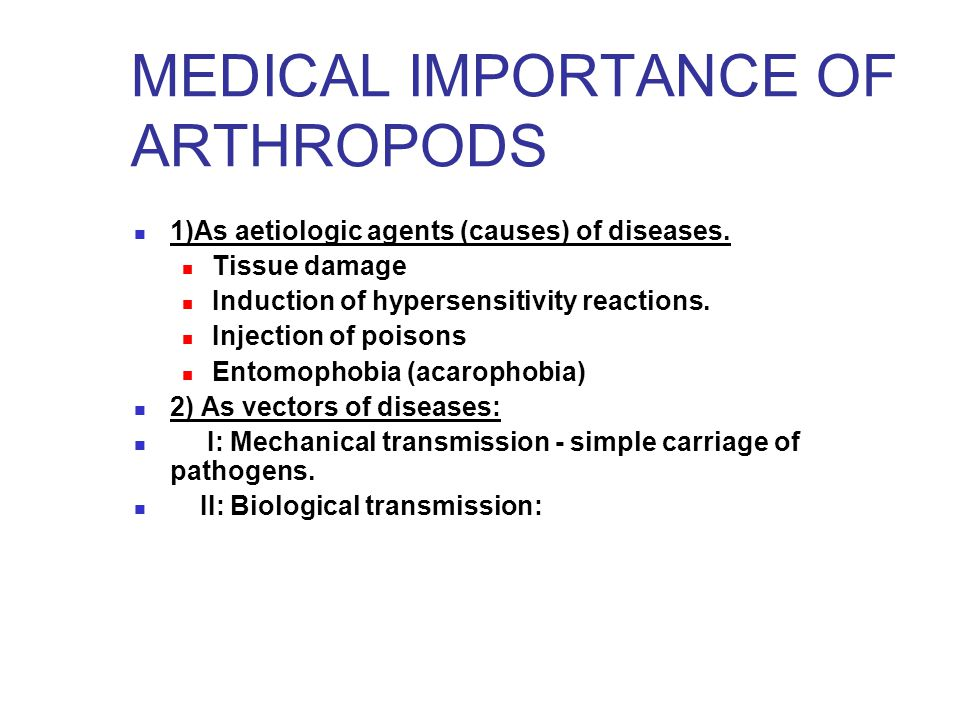 MEDICAL IMPORTANCE OF ARTHROPODS