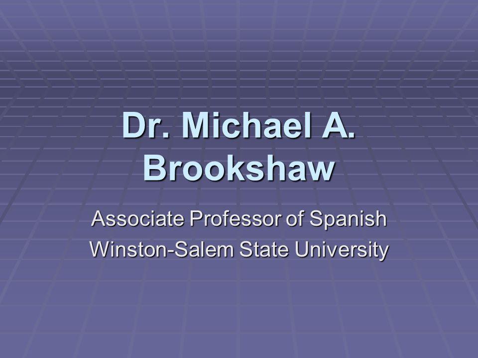 Associate Professor of Spanish Winston-Salem State University