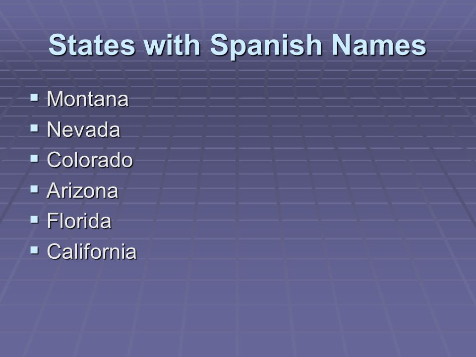 States with Spanish Names