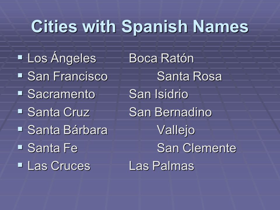 Cities with Spanish Names