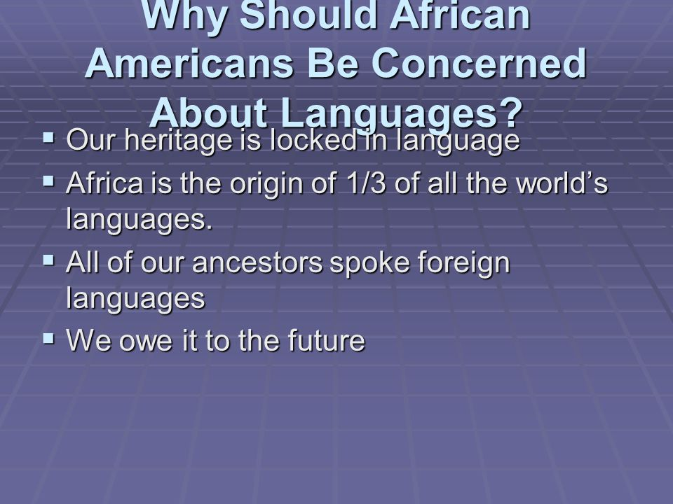 Why Should African Americans Be Concerned About Languages