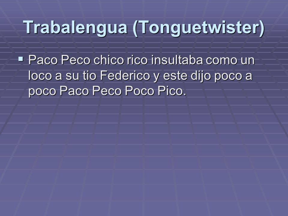Trabalengua (Tonguetwister)