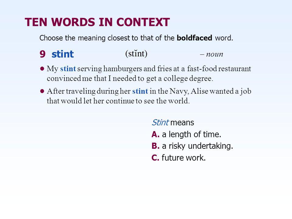 TEN WORDS IN CONTEXT 9 stint – noun