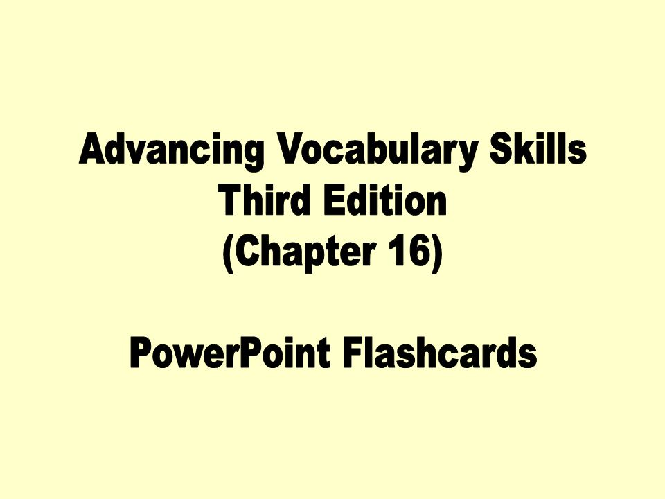 Advancing Vocabulary Skills Third Edition (Chapter 16)