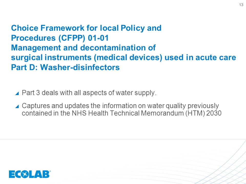 Choice Framework for local Policy and Procedures (CFPP) 01-01 Management and decontamination of surgical instruments (medical devices) used in acute care Part D: Washer-disinfectors