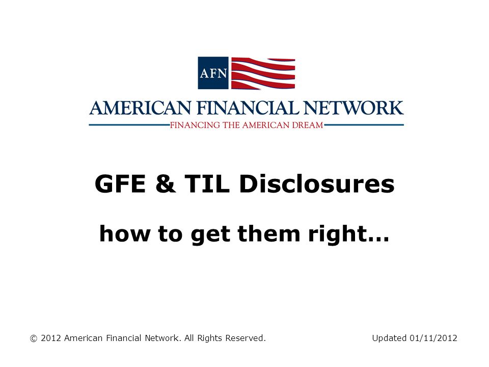 GFE & TIL Disclosures how to get them right…