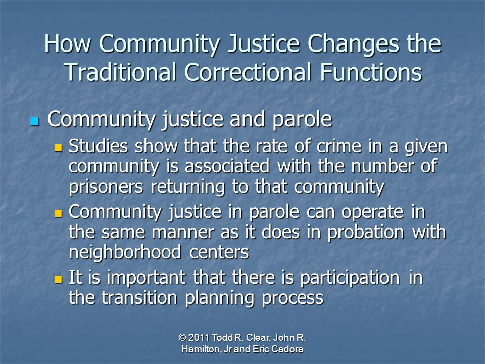 How Community Justice Changes the Traditional Correctional Functions