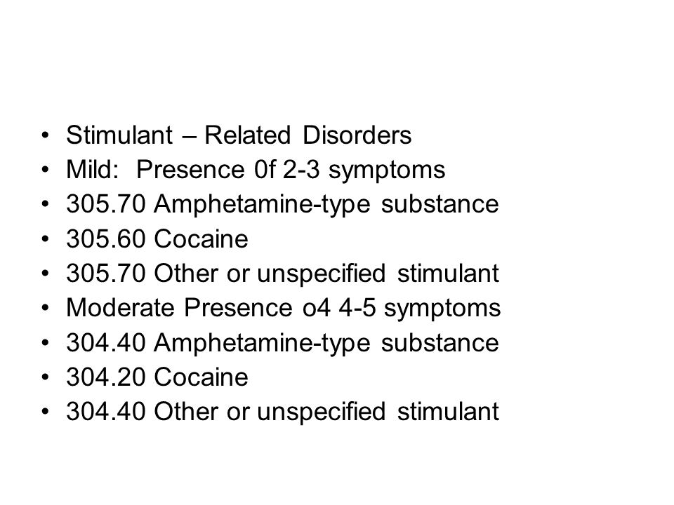 Stimulant – Related Disorders