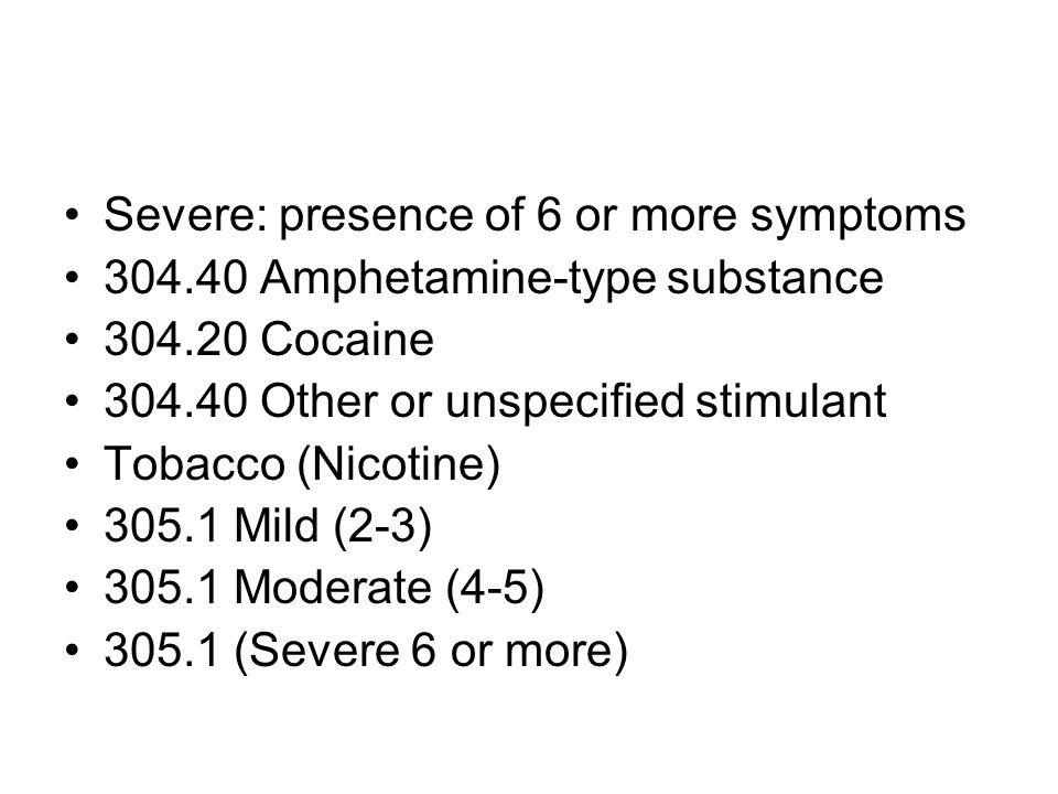 Severe: presence of 6 or more symptoms