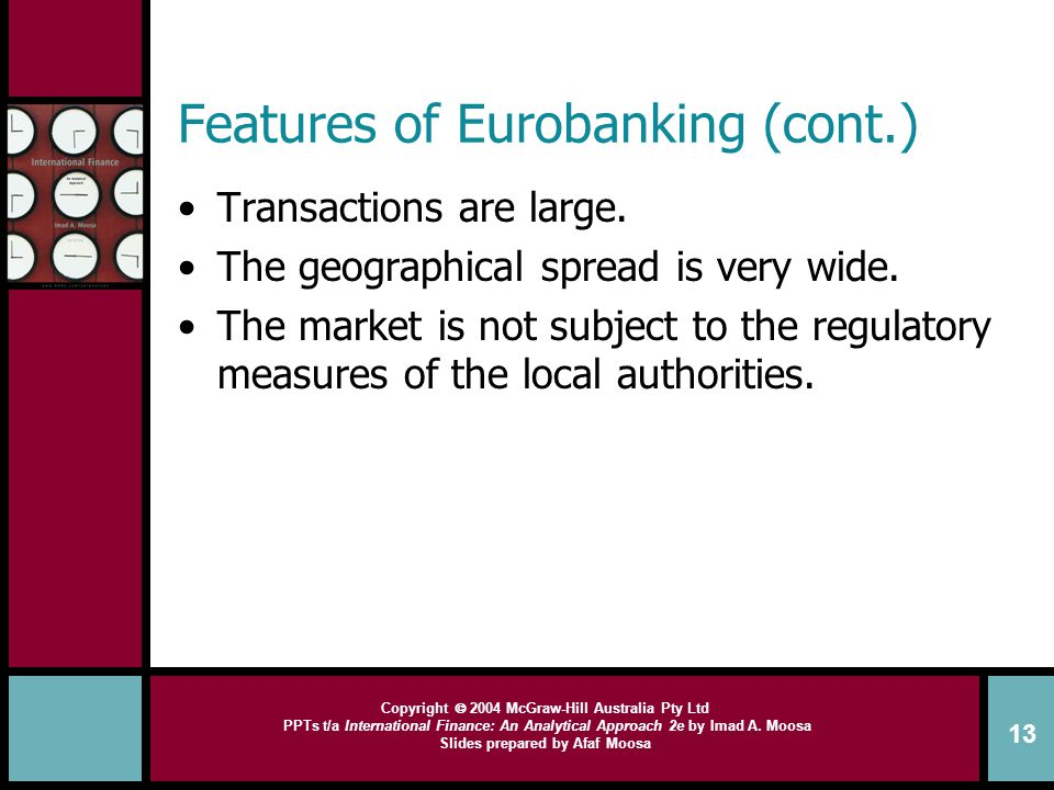 Features of Eurobanking (cont.)