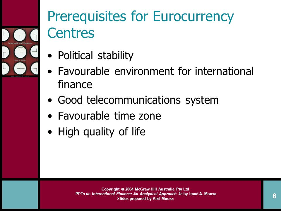 Prerequisites for Eurocurrency Centres