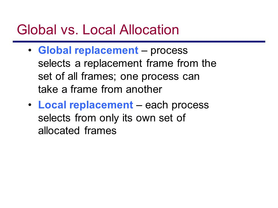 Global vs. Local Allocation