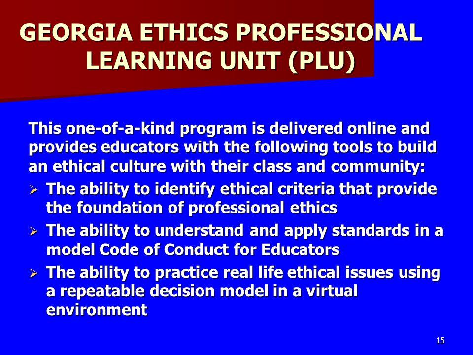 GEORGIA ETHICS PROFESSIONAL LEARNING UNIT (PLU)