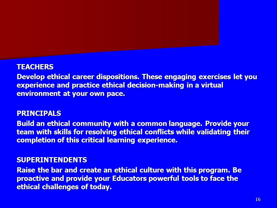 TEACHERS Develop ethical career dispositions