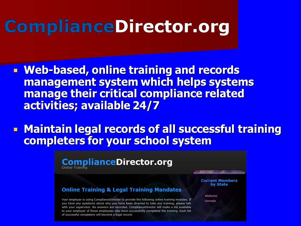Web-based, online training and records management system which helps systems manage their critical compliance related activities; available 24/7