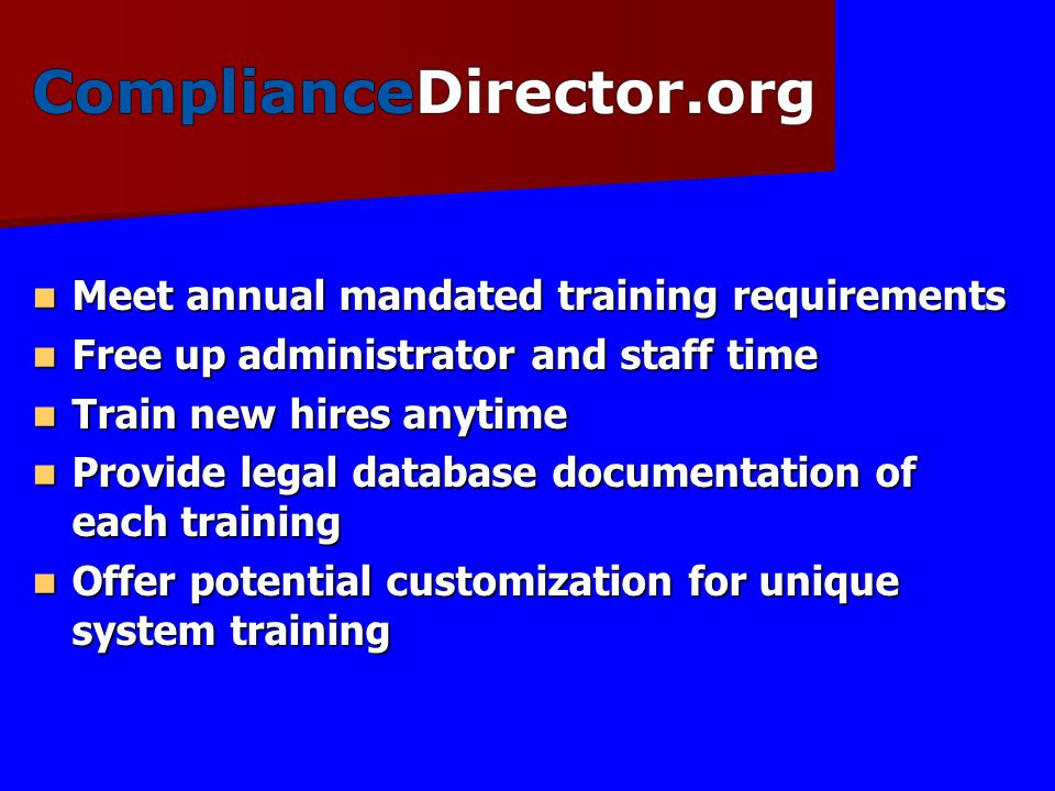 Meet annual mandated training requirements
