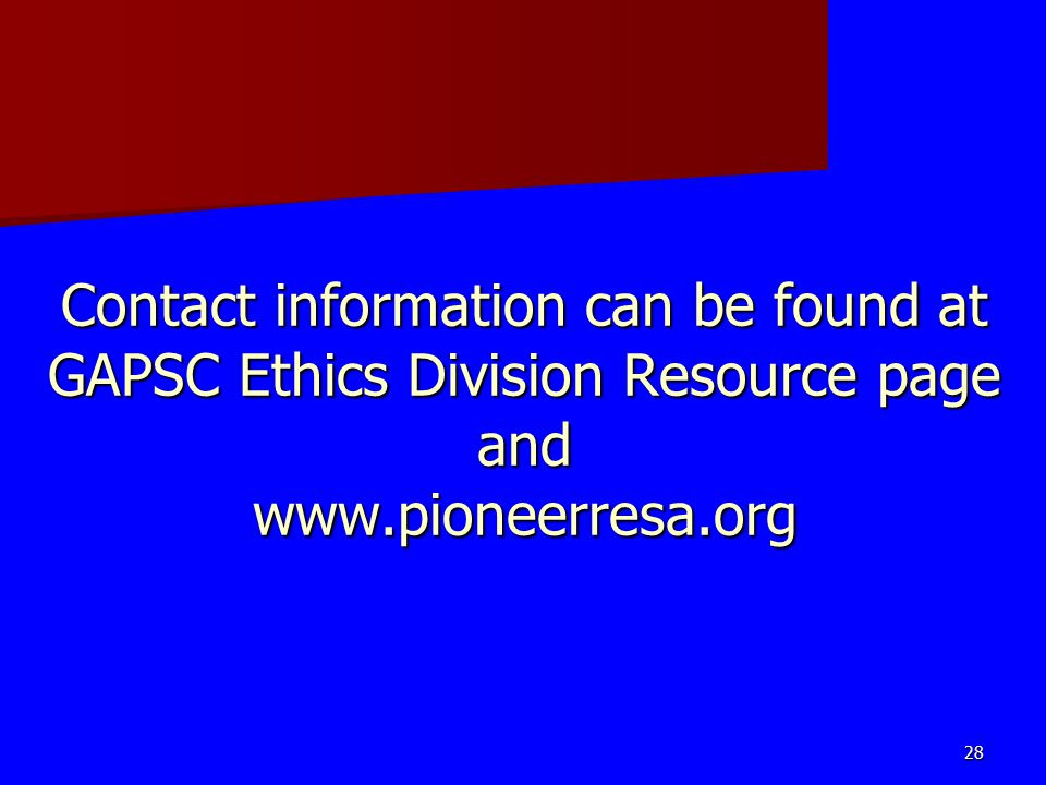 Contact information can be found at GAPSC Ethics Division Resource page and www.pioneerresa.org
