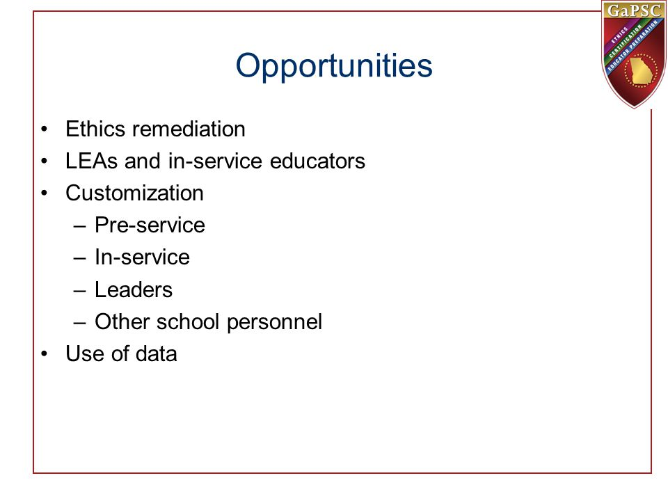 Opportunities Ethics remediation LEAs and in-service educators