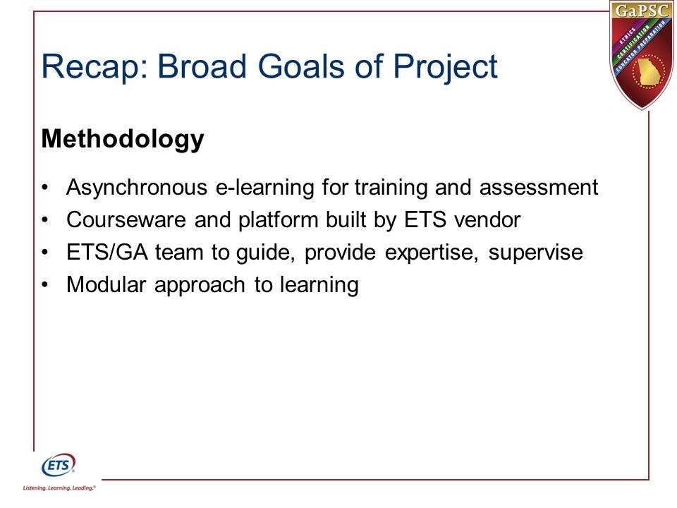Recap: Broad Goals of Project