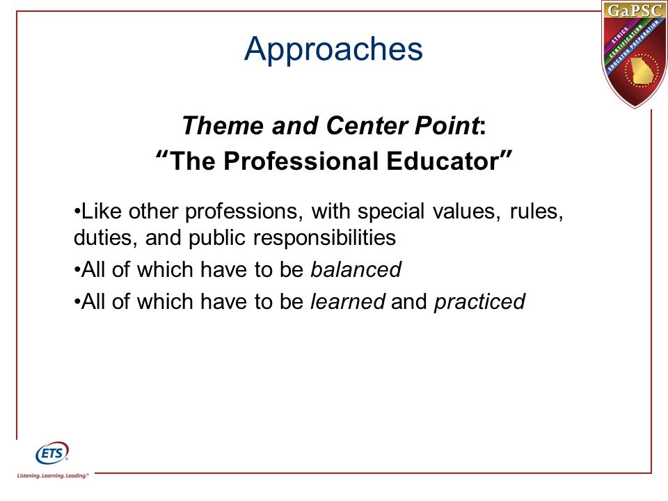 Theme and Center Point: The Professional Educator