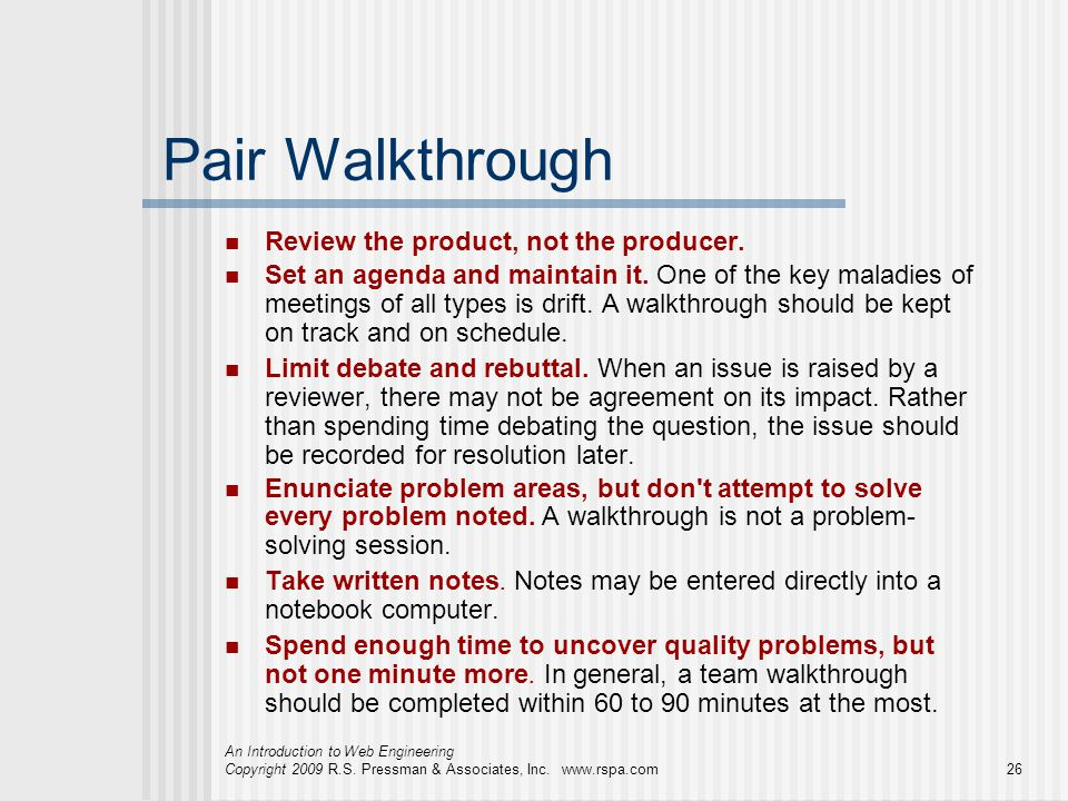 Pair Walkthrough Review the product, not the producer.