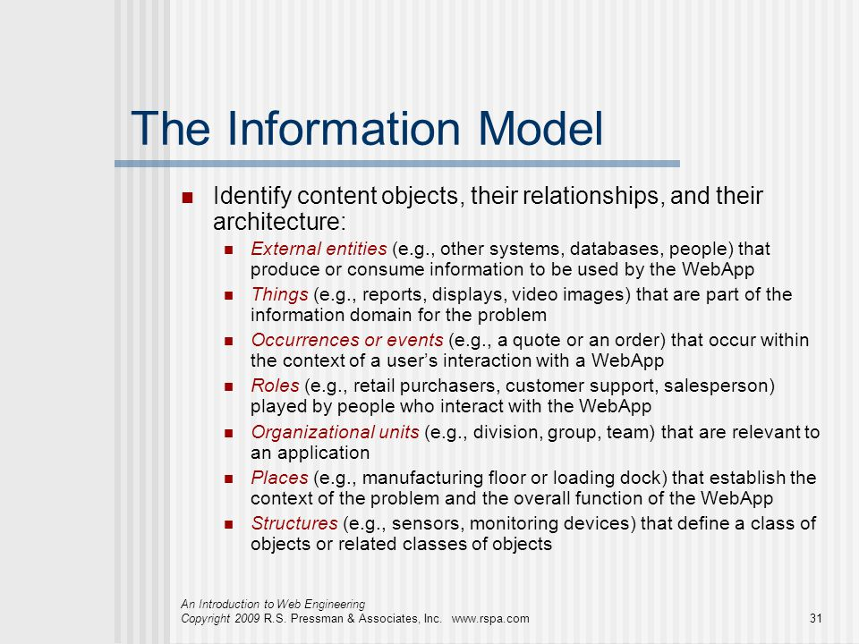 The Information Model Identify content objects, their relationships, and their architecture: