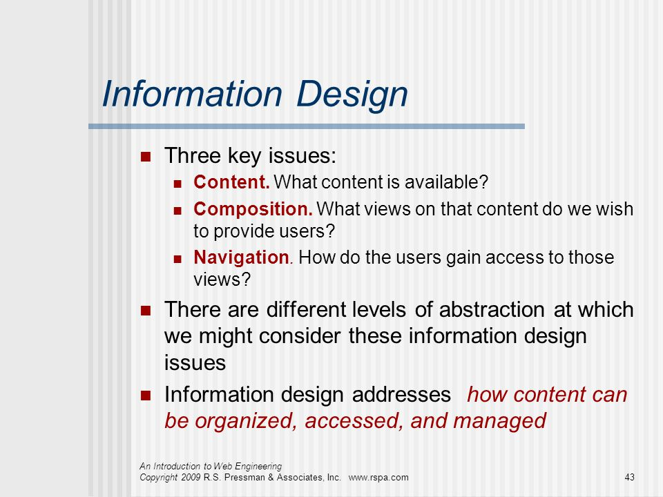 Information Design Three key issues: