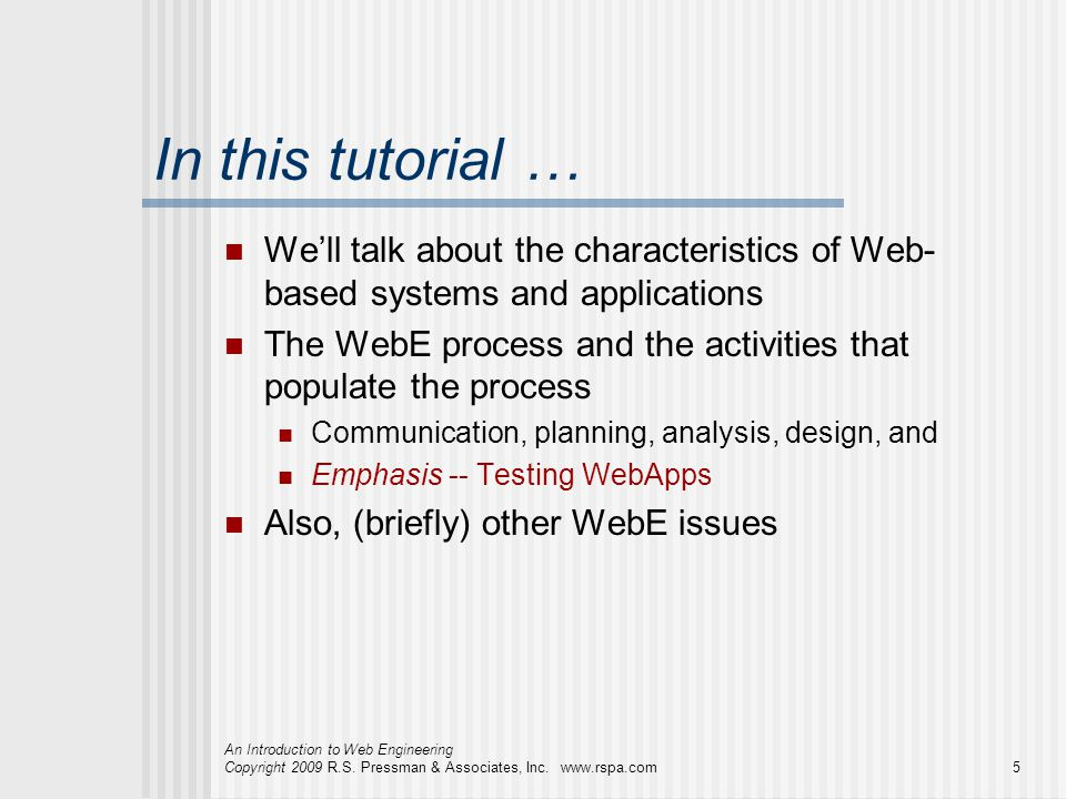 In this tutorial … We'll talk about the characteristics of Web-based systems and applications.