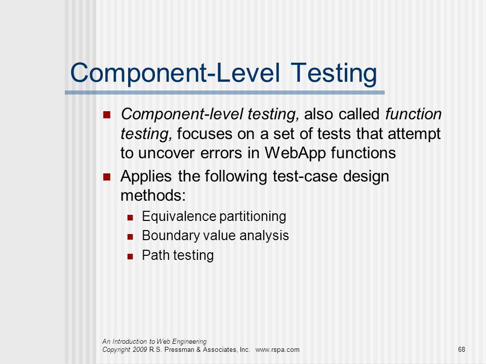 Component-Level Testing