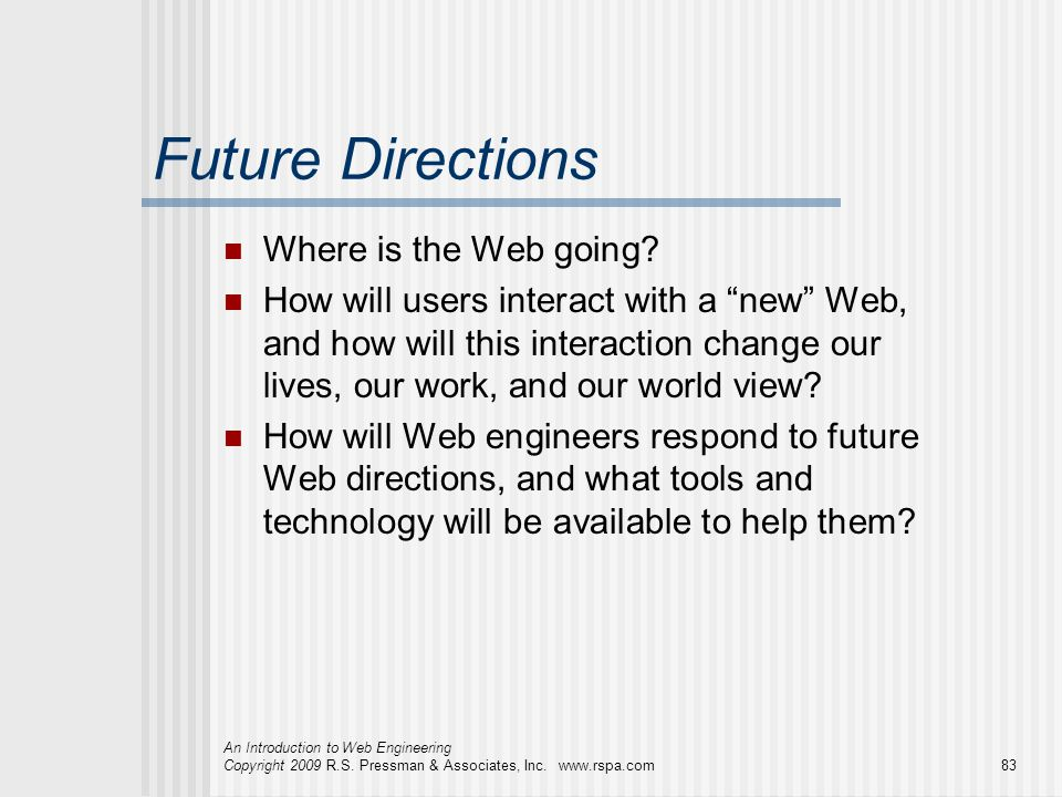 Future Directions Where is the Web going