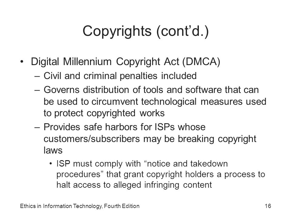 Copyrights (cont'd.) Digital Millennium Copyright Act (DMCA)