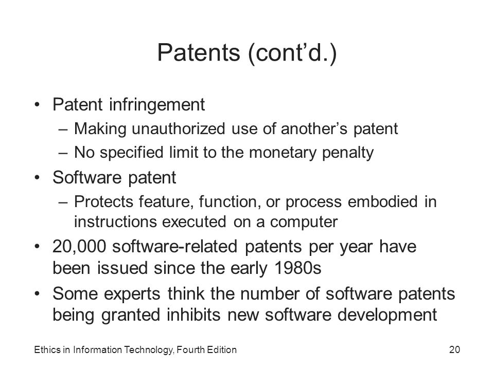 Patents (cont'd.) Patent infringement Software patent