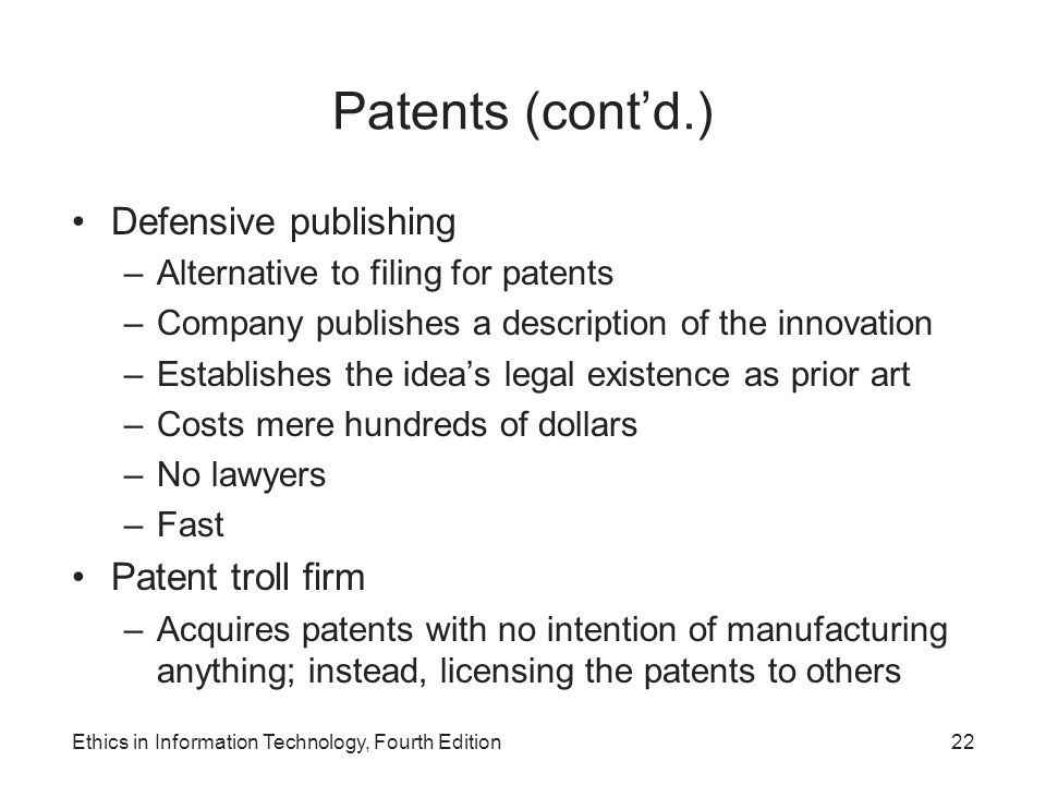 Patents (cont'd.) Defensive publishing Patent troll firm