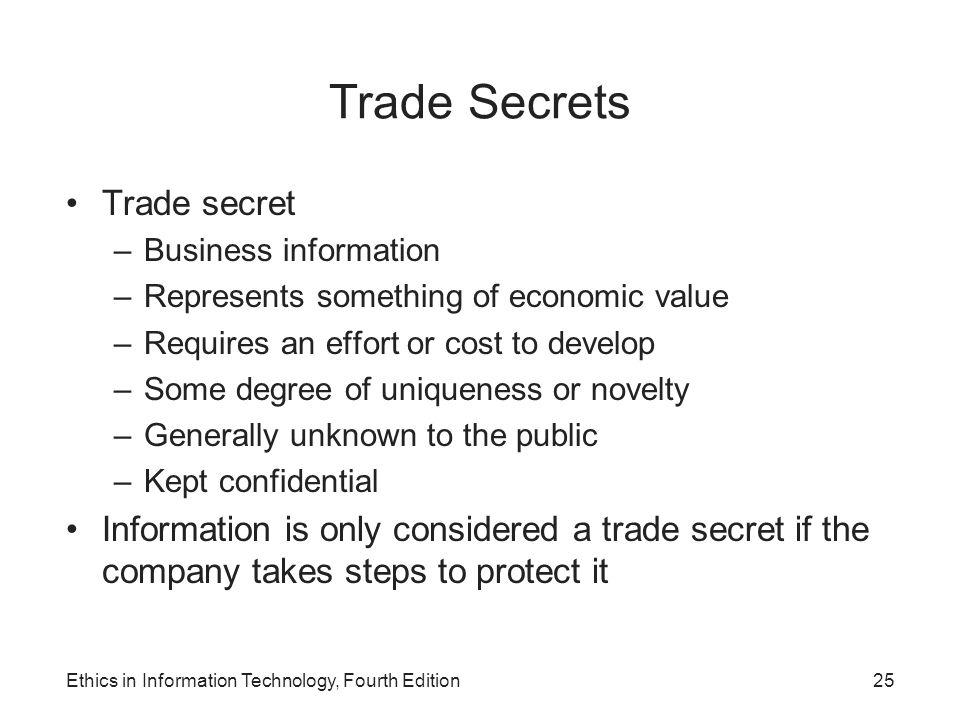 Trade Secrets Trade secret