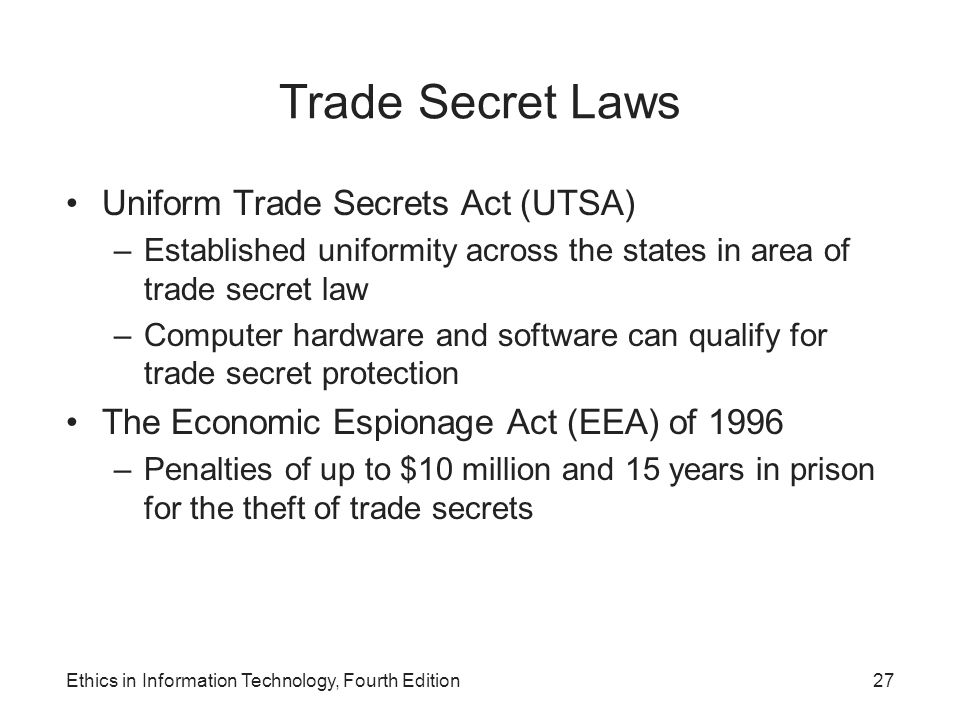 Trade Secret Laws Uniform Trade Secrets Act (UTSA)