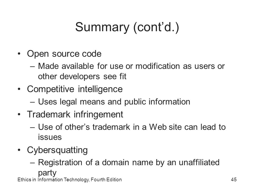 Summary (cont'd.) Open source code Competitive intelligence