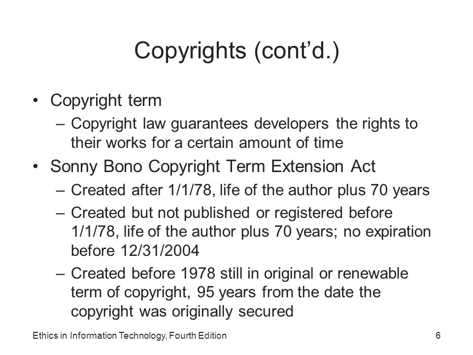 Copyrights (cont'd.) Copyright term