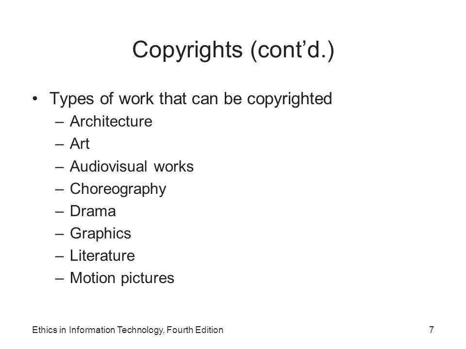 Copyrights (cont'd.) Types of work that can be copyrighted