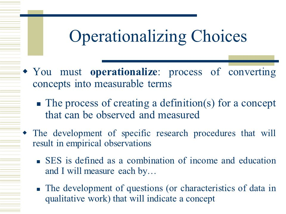 Operationalizing Choices