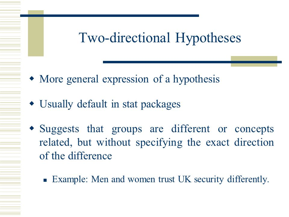 Two-directional Hypotheses