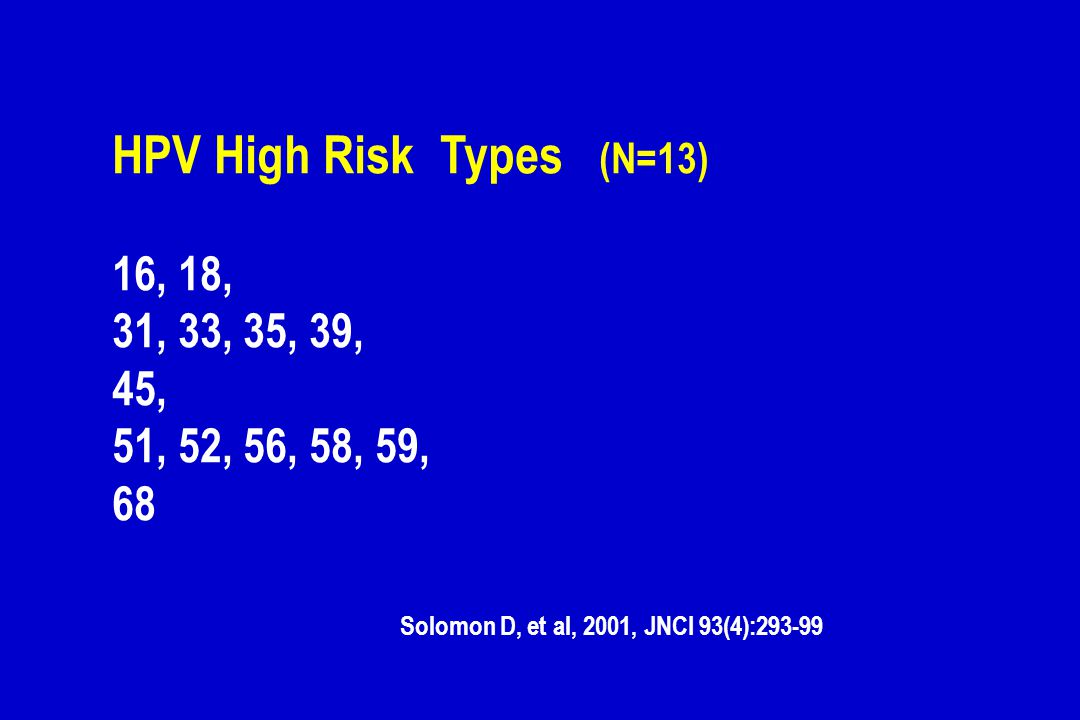 HPV High Risk Types (N=13)