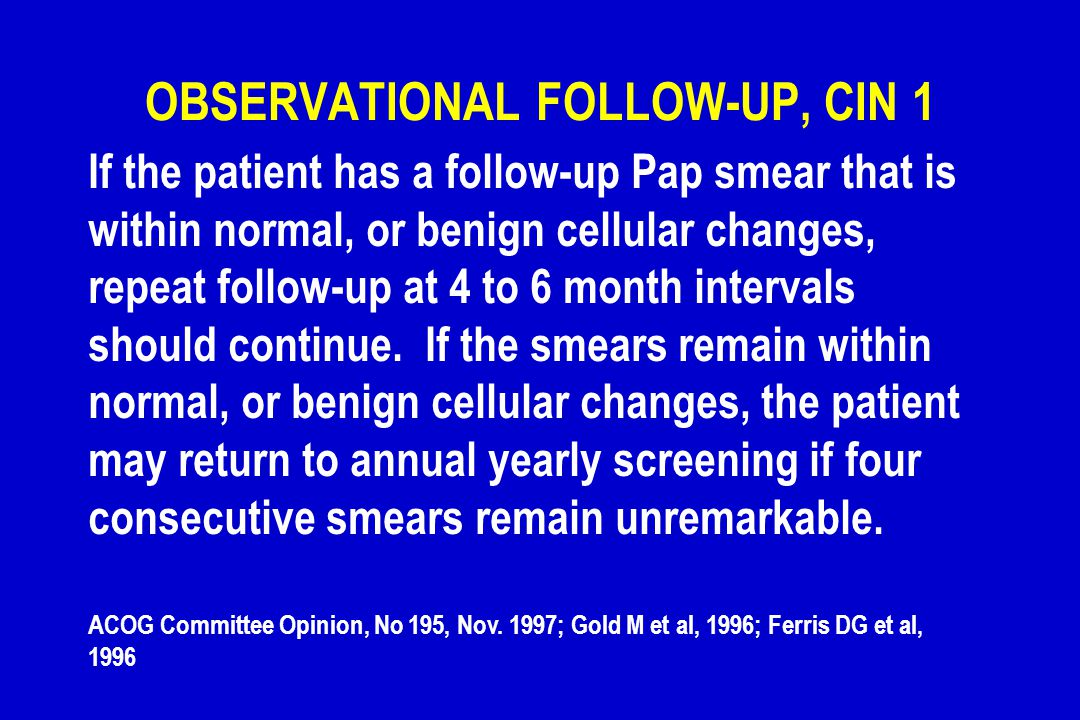 OBSERVATIONAL FOLLOW-UP, CIN 1