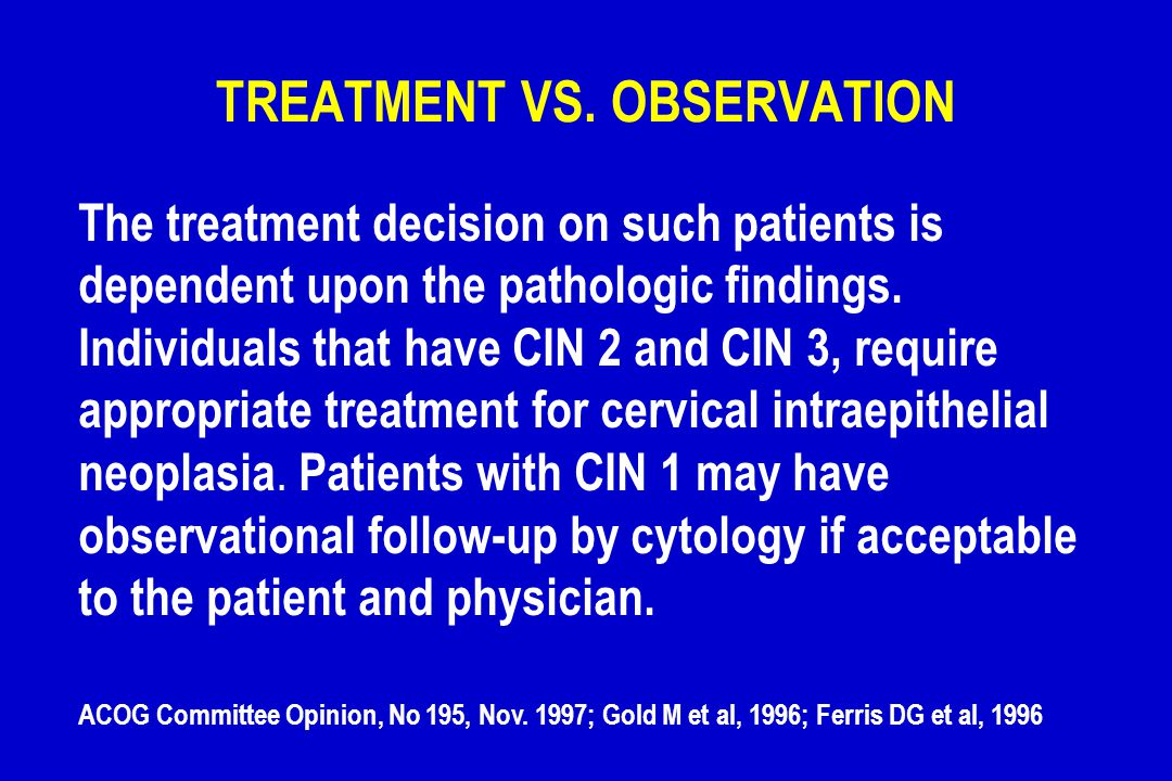 TREATMENT VS. OBSERVATION