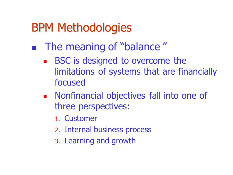 BPM Methodologies The meaning of balance